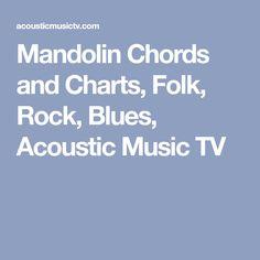 Mandolin Chords and Charts, Folk, Rock, Blues, Acoustic Music TV Blank Sheet Music, Printable Sheet Music, Sheet Music Book, Any Music, Music Tv, Power Chord, Acoustic Music, Ukulele Chords, Music Charts