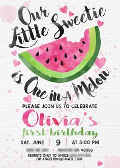 One in a Melon Year Birthday Party one in a melon birthday party invite and other party details Watermelon Birthday Parties, 1st Birthday Party For Girls, 1 Year Birthday, Girl Birthday Themes, Baby First Birthday, Birthday Ideas, Card Birthday, Birthday Quotes, Birthday Gifts