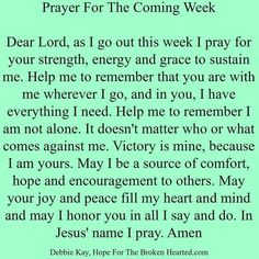 prayer for coming week New Week Prayer, Prayer For A Job, Sunday Prayer, Good Morning Prayer, Prayer For Family, Morning Prayers, Prayer Verses, Faith Prayer, God Prayer