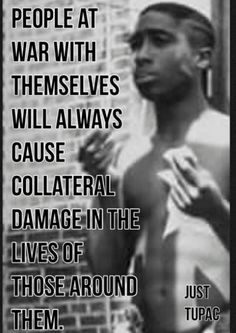 Collateral Damage the brother was real preach it pac Tupac Quotes, Gangsta Quotes, Dope Quotes, Rapper Quotes, Real Talk Quotes, Great Quotes, Quotes To Live By, Motivational Quotes, Inspirational Quotes