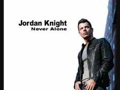 Jordan Knight Never Alone - YouTube