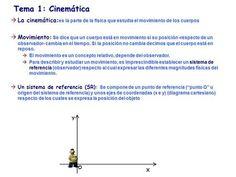 Tema 1: Cinemática es la parte de la física que estudia el movimiento de los cuerpos La cinemática: es la parte de la física que estudia el movimiento.