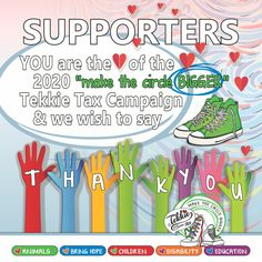 Thank You To All Our Tekkie Tax Supporters! You are the heart of the Tekkie Tax campaign and we would like to THANK You for your amazing and continued support. Thank you for taking hands to Make the Circle Bigger. You ARE the difference.  #tekkietax #makethecirclebigger #takehands #lovingtekkies #VirtualHug #1000000Hugs