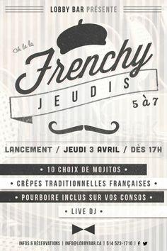#Jeudi #Thursday #Frenchy #Francais #lobbybar #nightlife #montreal #mojitos #crepes #gratuite #girlsnightout  www.lobbybar.ca