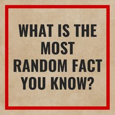 What is the most random fact, statistics, definitions or interesting tidbits, you know? Friday Facts, Statistics, Nebraska, Definitions, Random