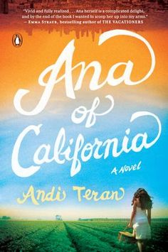 {WANT TO READ} Ana of California by Andi Teran // a book I chose because of the cover