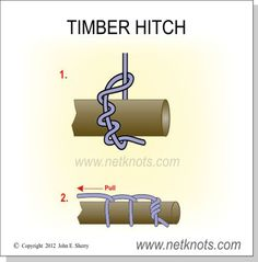 Timber Hitch - Secure a rope around a post