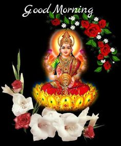 Good Morning Roses, Good Morning Picture, Morning Pictures, Goddess Lakshmi, Friday Morning, Morning Greeting, Morning Quotes, Christmas Ornaments, Holiday Decor
