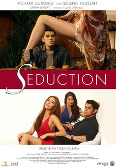 Seduction is a 2013 Filipino romantic drama film directed by Peque Gallaga, starring Richard Gutierrez, Solenn Heussaff, and Sarah Lahbati.