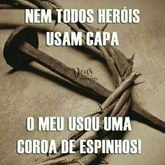 "O meu ""Deus"" meu herói My Jesus, Jesus Christ, Love Is My Religion, My Salvation, Jesus Freak, Sweet Lord, Inspirational Thoughts, Faith In God, God Is Good"