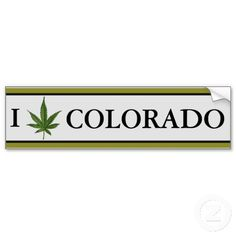 Colorado weed bumper sticker $4.75 See more Colorado weed merchandise at http://www.zazzle.com/stickywicket?rf=238948349380126736