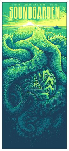 Soundgarden poster design by Dan Mumford. Art And Illustration, Illustrations And Posters, Octopus Illustration, Kunst Poster, Poster S, Tour Posters, Band Posters, Cthulhu, Le Kraken