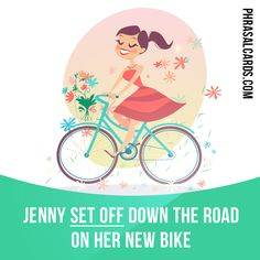 """Set off"" means ""to ​start a ​journey"". Example: Jenny set off down the ​road on her new ​bike."