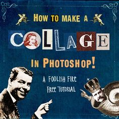 A Foolish Fire Tutorial :: How to Make a Collage in Photoshop