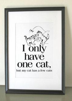 "Print for Home, Gift for Cat Lover, Digital Print - ""Cat's Cat"" - cat art, cat decor I Love Cats, Cute Cats, Funny Cats, Crazy Cat Lady, Crazy Cats, Cat Lover Gifts, Cat Lovers, Gifts For Cats, Cat Tent"