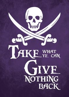 Pirate Art Print Poster - Take What Ye Can - Digital Download