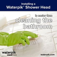 Installing a Waterpik Shower Head is easier than scrubbing shower tiles - ugh!