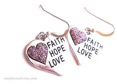 FAITH HOPE LOVE Earrings - great Valentine's Day gift idea! by AmyDavisArt on Etsy