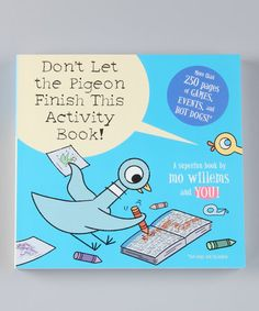 Look at this #zulilyfind! Don't Let the Pigeon Finish This Activity Book! Hardcover #zulilyfinds