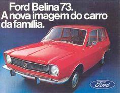 Belina 1973 - Ford (Fatos e coisas que marcam nossa vida!: Propagandas antigas de carros 2)