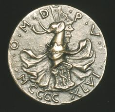"Matteo de' Pasti. ""Sigismondo Pandolfo Malatesta, Lord of Rimini and Fano. 1446. Bronze."