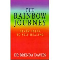 The Rainbow Journey by Dr. Brenda Davies