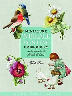 Miniature Needle Painting Embroidery Milner Craft Paperback: Amazon.de: Trish Burr: Fremdsprachige Bücher