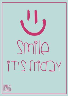Fofurices, printables, smile it's friday @ Nani Pizzolo