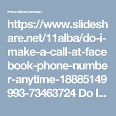 https://www.slideshare.net/11alba/do-i-make-a-call-at-facebook-phone-number-anytime-18885149993-73463724Do I make a call at Facebook Phone number anytime? 1-888-514-9993Security can be enhanced.Round the clock availability.Certified experts help is all yours.Give us a ring at Facebook Phone number 1-888-514-9993 to get an effective solution for all your problems. For more visit us our website. http://www.monktech.net/facebook-customer-support-phone-number.html#CustomerSupportforFacebook…