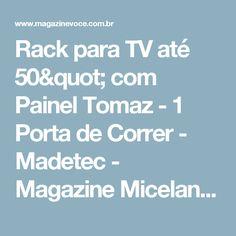 """Rack para TV até 50"""" com Painel Tomaz - 1 Porta de Correr - Madetec - Magazine Micelanea"""