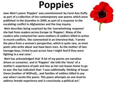 Poppies Jane Weir's poem 'Poppies' was commissioned by Carol Ann Duffy as part of a collection of ten contemporary war poems which were published in the. Poppies Poem, Carol Ann Duffy, Alliteration, Afghanistan War, Learning Objectives, Quotations, No Response, Poems