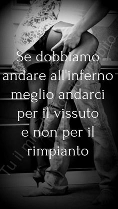Desiderio Italian Love Quotes, Romance And Love, Pablo Neruda, Summer Photos, Couple Photography, Lust, Real Life, Life Quotes, Wisdom
