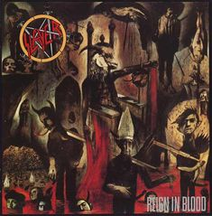 Slayer - Reign in Blood (Released: 10/7/1986) [Genre: Thrash Metal]