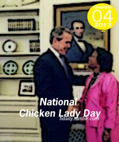 National Chicken Lady Day!