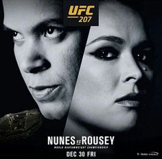 The first official MMA poster for Amanda Nunes  vs Ronda Rousey at UFC 207.  Who do MMA things have winning this fight now that it is official?