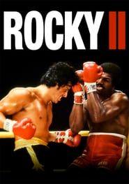 Ver Rocky 2 1979 Online Latino Hd Gratis Rocky Ii Rocky Film Sylvester Stallone