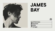 JAMES BAY // Sat. March 31 // SOLD OUT // Doors: 6:30 PM / Show: 8:00 PM // ALL AGES