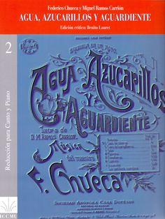 CHUECA, Federico y RAMOS CARRIÓN, Miguel. Agua, azucarillos y aguardiente. Madrid: Instituto Complutense de Ciencias Musicales, 1997