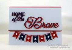 KC Impression Obsession Land of the Free 2 center My project today was made for the Splitcoaststampers Clean and Simple Challenge to create a patriotic card.  I used the Impression Obsession Land of the Free, Flag Banner and Stars.
