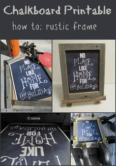 Chalkboard printable for those of us with no chalk skills, and a simple how-to for a rustic frame