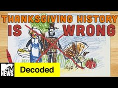 Everything You Know About Thanksgiving is WRONG | Decoded | MTV News - YouTube