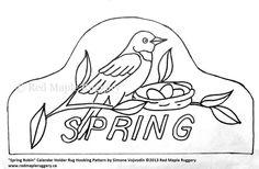SPRING ROBIN Calendar Hanger Rug Hooking or by RedMapleRuggery