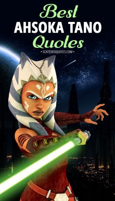 Collection of the best quotes by Ahsoka Tano from Star Wars universe │ Star Wars Quotes, Star Wars Humor, Star Wars Books, Star Wars Characters, Princes Leia, Asoka Tano, Star Wars Facts, Star Wars Girls, War Comics
