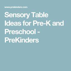 Sensory Table Ideas for Pre-K and Preschool - PreKinders