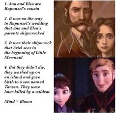 Disney theories! An interesting theory as to how Anna, Elsa, Rapunzel, Ariel, and Tarzan's stories all intermix!