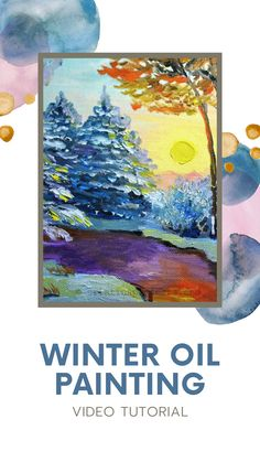Winter Oil Painting Video Tutorial Winter Scenery, Painting Videos, Acrylics, Watercolor Paintings, Oil, Canvas, Artwork, Crafts, Tela