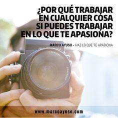 #Pinterest Haz lo que te apasiona.