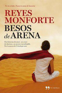 """Besos de arena"" de Reyes Monforte"