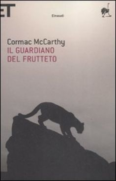 Il guardiano del frutteto, Cormac McCarthy