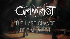 GRIMRIOT - The Last Chance (OFFICIAL VIDEO)